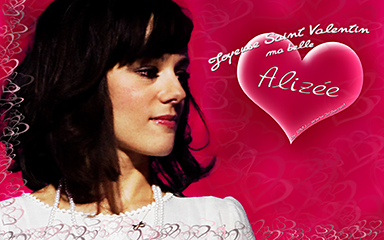 Joyeuse Saint Valentin ma belle Alizée - click for information & download options